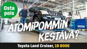 Käytetty: Toyota Land Cruiser 3.0 D-4D (19 800€) - Atomipommin kestävä?